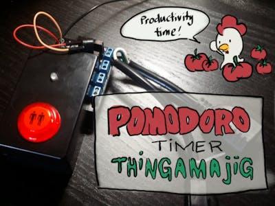 Pomodoro Timer Thingamajig