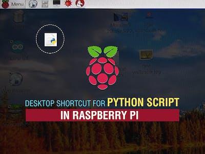 Desktop shortcut for Python Script on Raspberry Pi