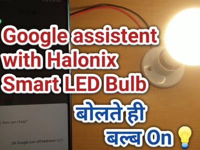 How to Set Up Halonix Smart LED Bulb with Google Assistant