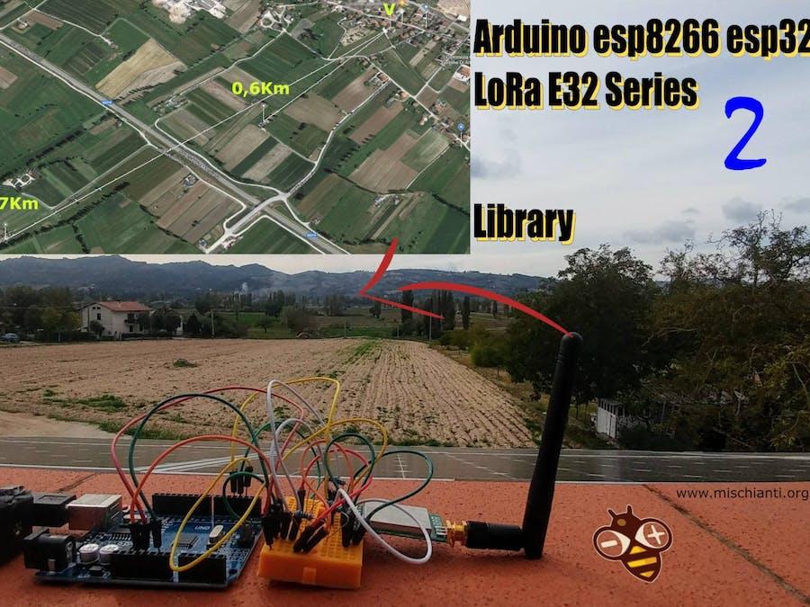 LoRa E32 Device for Arduino, ESP32 or ESP8266: Library