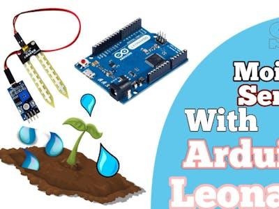Soil Moisture Sensor With Arduino Leonardo!!