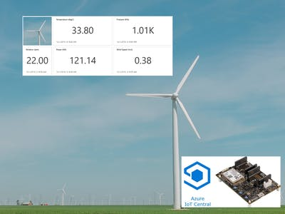 Windmill Monitor Using Azure MT 3620 and Azure IoT Central