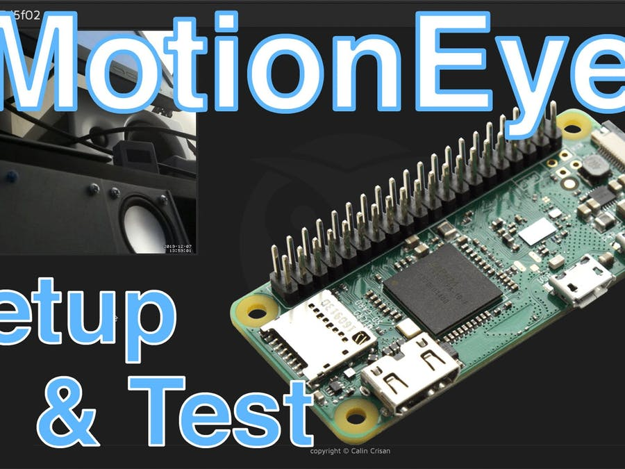 Setting Up the MotionEye OS on the Raspberry Pi Zero W