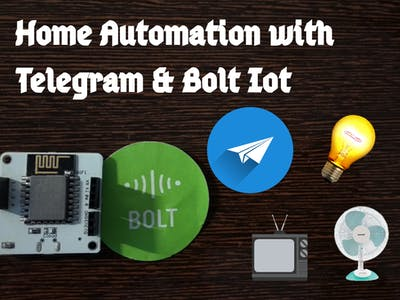 Home Automation with Telegram & Bolt IoT