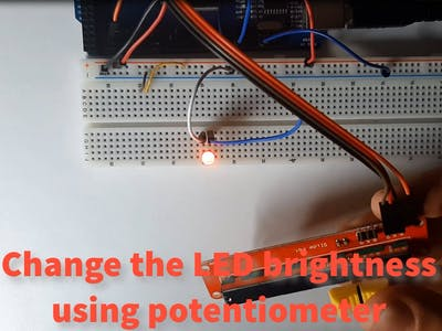 Controlling LED Brightness With a Potentiometer and Arduino