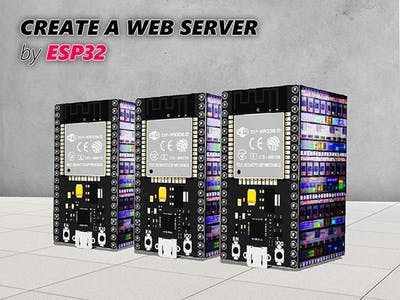 Create A Web Server w/ ESP32 [Tutorial]