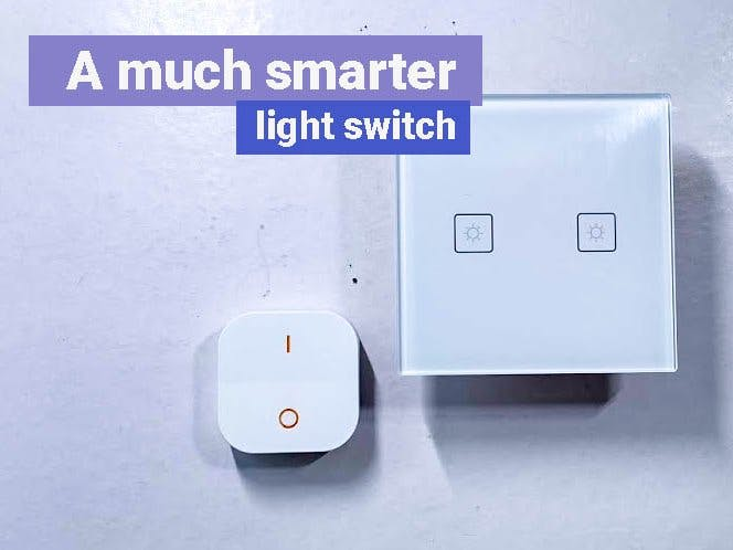 A Much Smarter Light Switch
