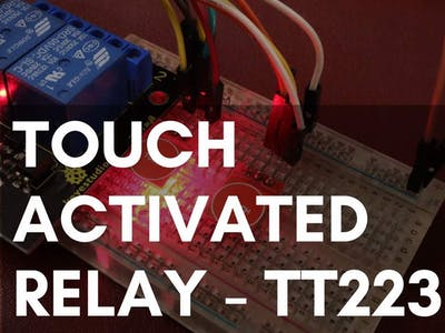 Touch Activated Relay – How to