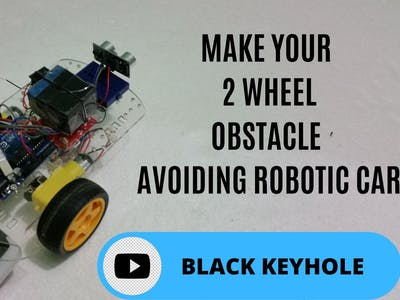 2 wheel obstacle avoiding robotic car