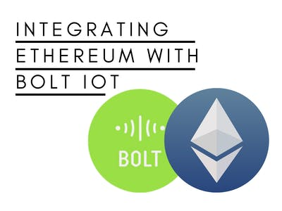 Integrating Ethereum with Bolt IoT