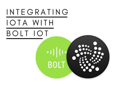 Integrating IOTA with Bolt IoT