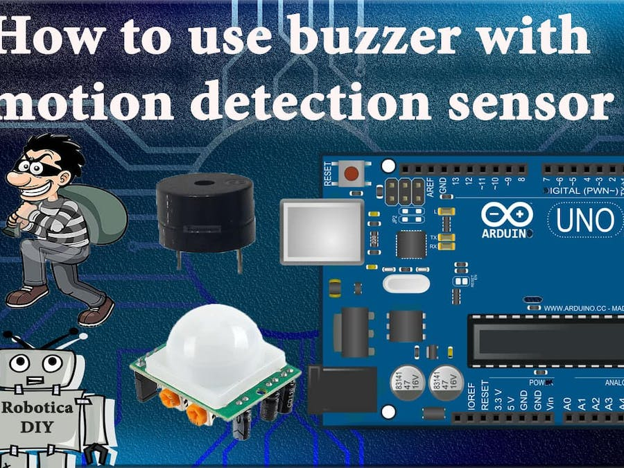 How to use buzzer with PIR sensor