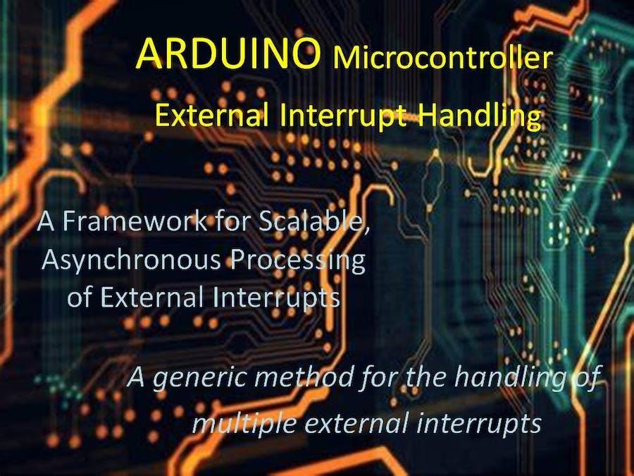 ARDUINO Microcontroller, External Interrupt Handling