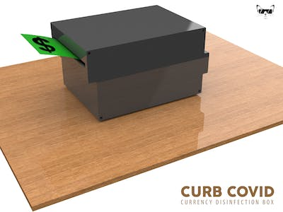 CURB COVID - The Currency Disinfection Box