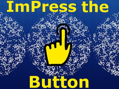 Impress the Button