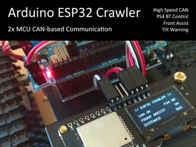 Arduino ESP32 Crawler Powered by CAN
