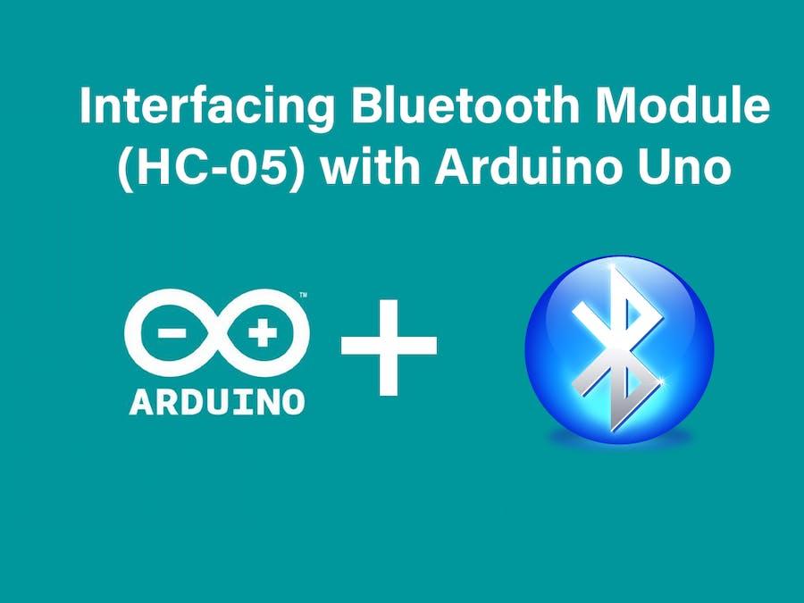 Interfacing Bluetooth Module (HC-05) with Arduino Uno
