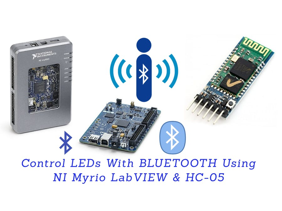 Control On-Board LEDs of NI MyRIO Using HC-05 BLUETOOTH