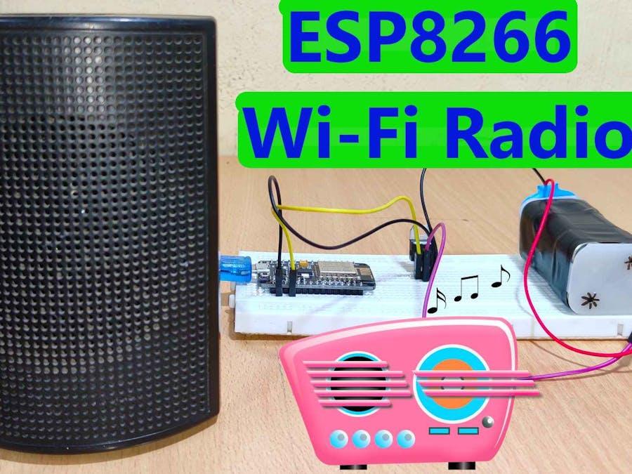 ESP8266: How To Make Wi-Fi Radio