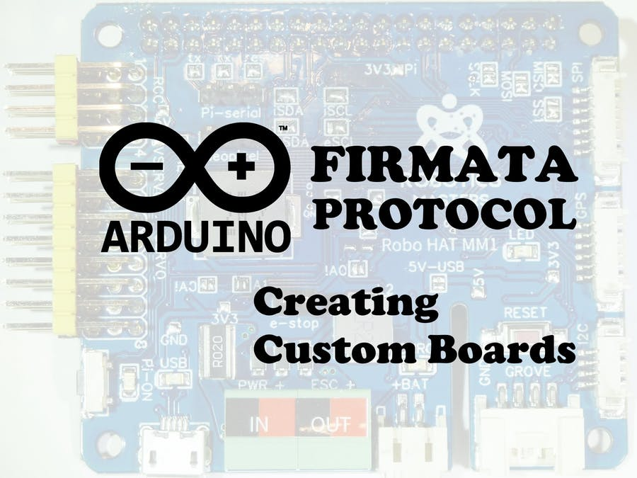 Firmata: Creating Custom Boards