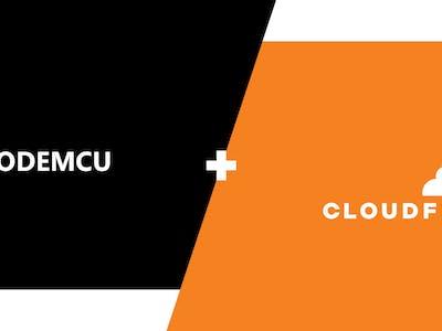 Making A Bridge Between Cloudflare And Nodemcu