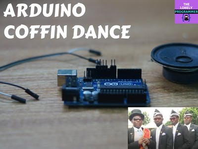 Arduino Coffin Dance Theme