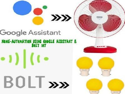 Home-automation using Google assistant & Bolt IoT