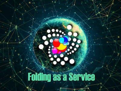Folding as a Service