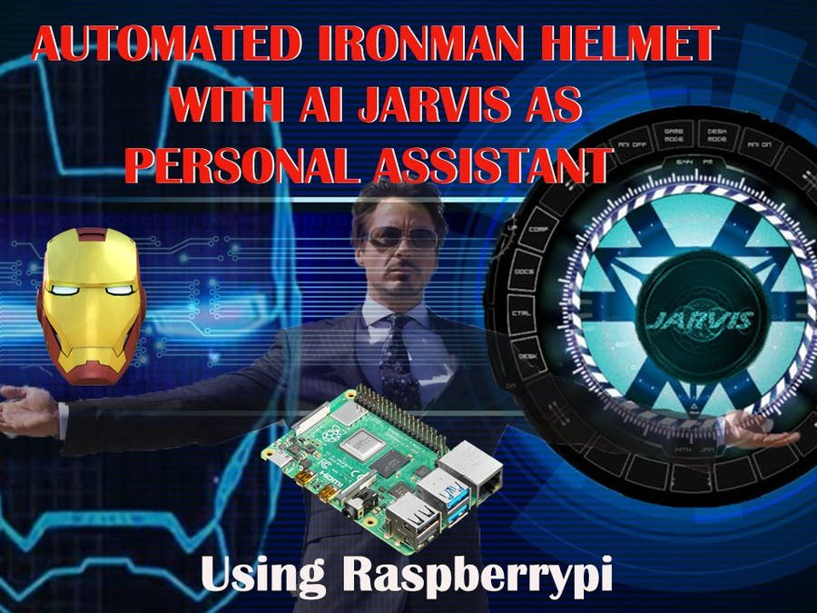 Automated Iron man Helmet with AI Jarvis using Raspberry PI