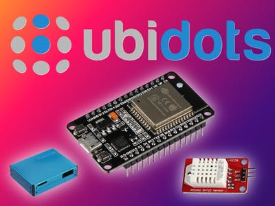Building an ESP32 based IoT Weather Station with Ubidots