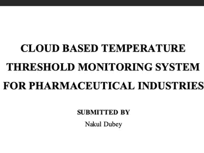 Temp. Threshold Monitoring for Pharmaceutical Industries