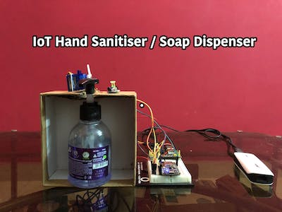 IoT Hand Sanitiser / Soap Dispenser