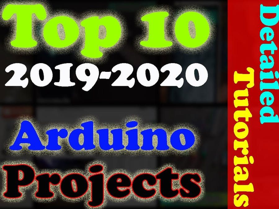 "Best Arduino Projects 2020 advanced & intermediate level ""To"