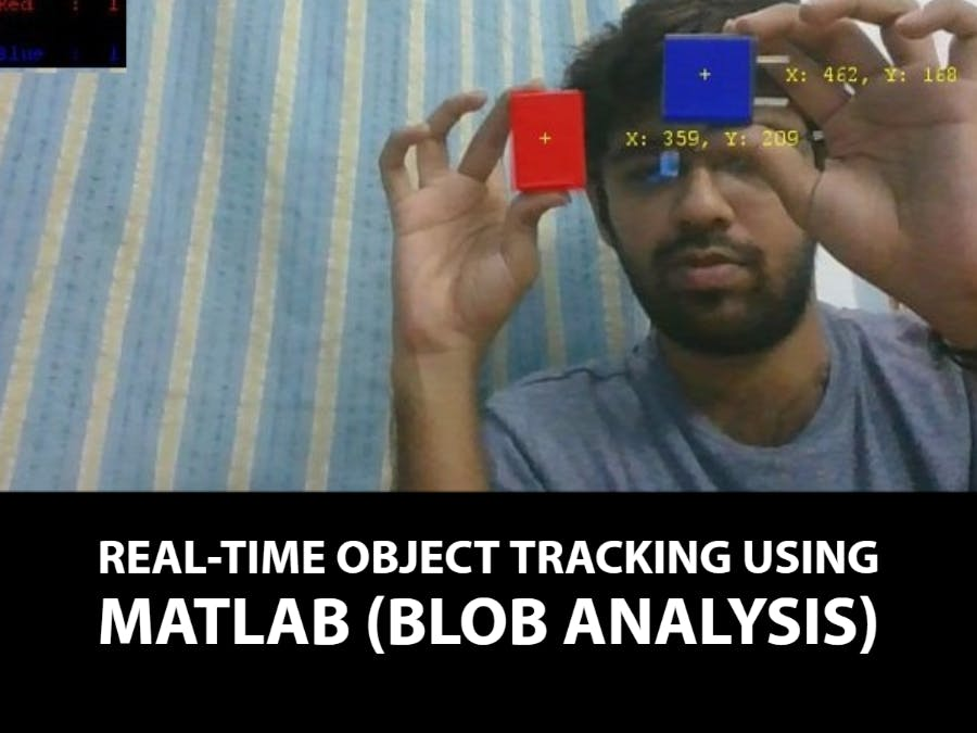 Real-Time Object Tracking Using MATLAB (Blob Analysis)
