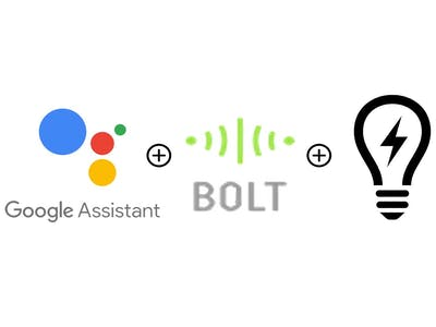 Home Automation using Google Assistant and Bolt App