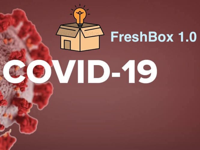 FreshBox - COVID-19 Disinfection Smart Box