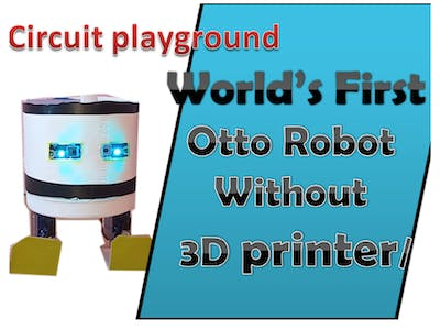 World first Otto robot without 3D printer/without arduino/SC