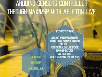 Arduino Sensor Controller through Max/MSP with Ableton Live