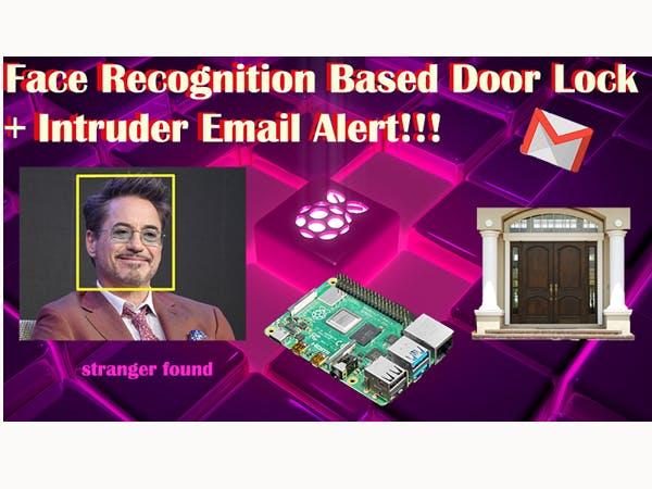 Face Recognition Based Door Unlock Using Raspberry Pi 4B