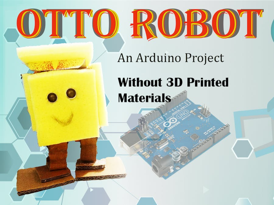 OTTO ROBOT with Arduino using Card board on low cost