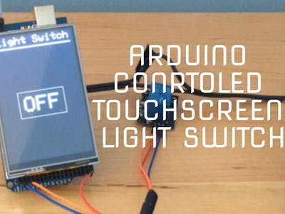 Arduino Controlled Touchscreen Light Switch