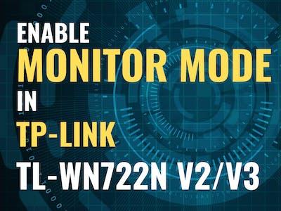 Enable Monitor Mode in TP-LINK TL-WN722N V2/V3