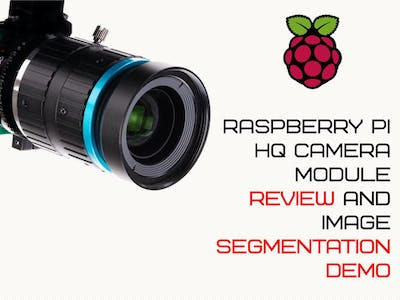 Raspberry Pi HQ Camera Module Review + Demo