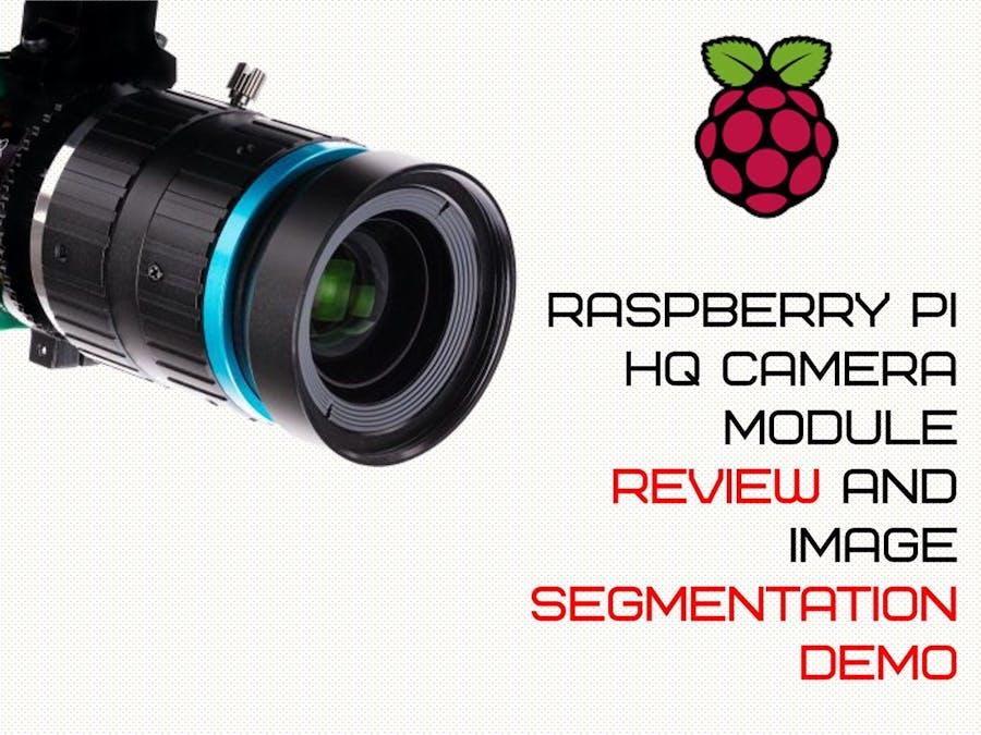 Raspberry Pi HQ Camera Module Review + Demo