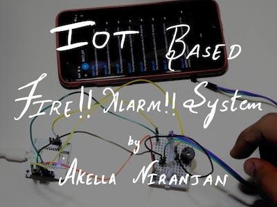 IOTBased_Fire_Alarm_System by Akella Niranjan