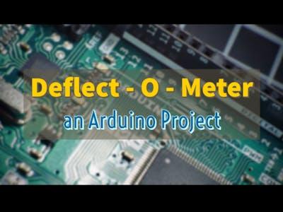 Arduino Nano Deflect-O-Meter