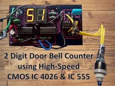 2 Digit Door Bell Counter using High-Speed CMOS IC 4026, 555