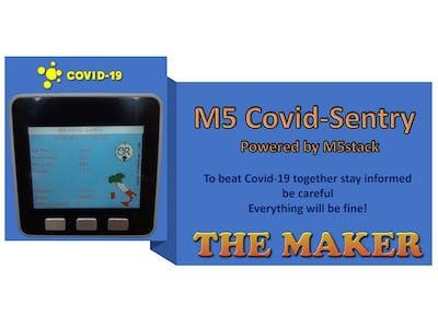 M5 Covid-Sentry a Covid-19 disease monitor