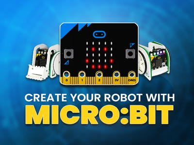 Create Your Own DIY Robot With The micro:bit