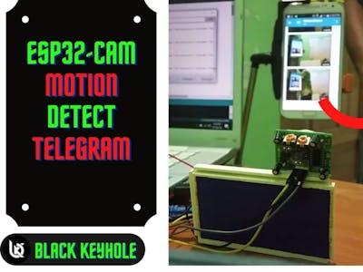 ESP32 Cam Motion detect | Send captured image to Telegram